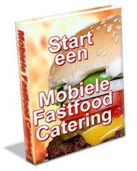 Start een Mobiele Fastfood Catering