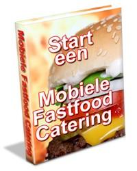 Start een Mobiele Fastfood Catering