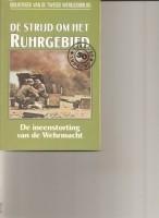 de strijd om het Ruhrgebied/Charles Whiting
