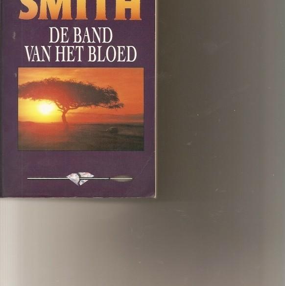 de band van het bloed /Wilbur Smith