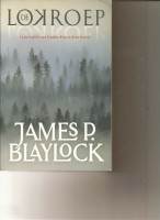 De Lokroep/James P. Blaylock
