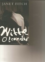 witte oleander/Janet Fitch