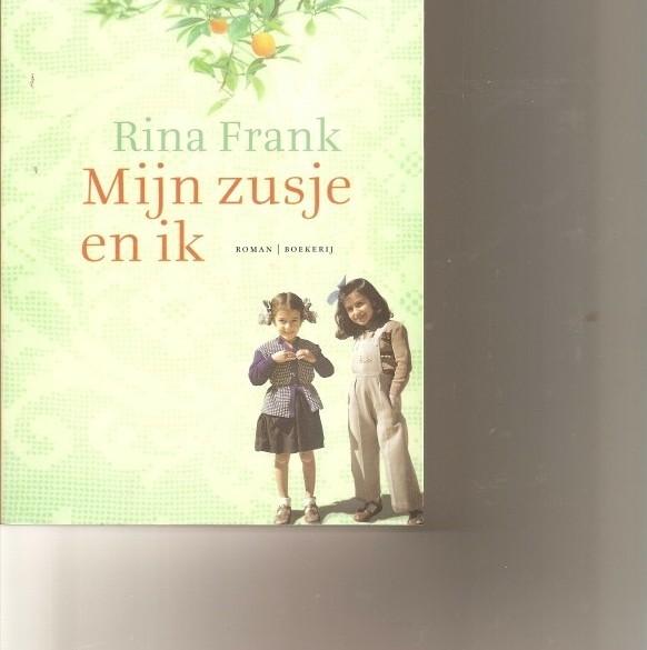 mijn zusje en ik/Rina Frank