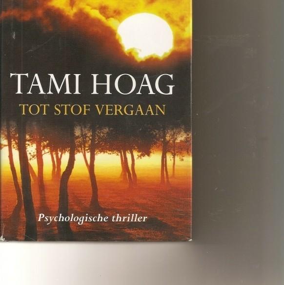 Tot stof vergaan/Tami Hoag