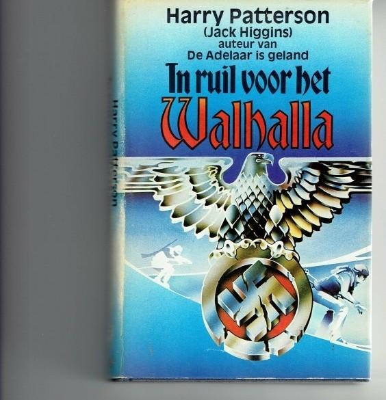 In ruil voor het Walhalla/  Harry patterson
