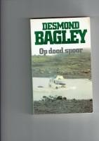 op dood spoor /Desmond Bagley