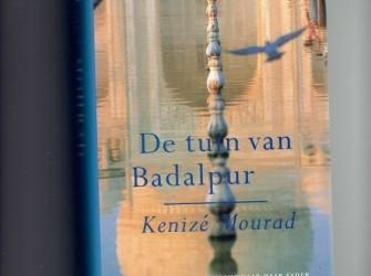 De tuin van Badalpur /Kenizé Mourad