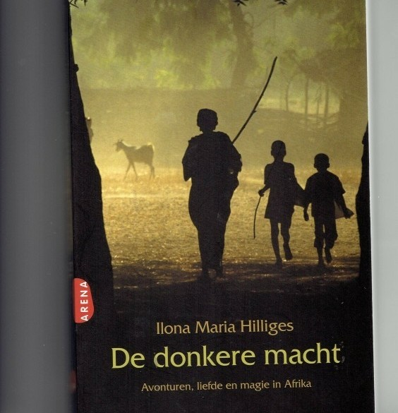 de donkere macht -Ilona Maria Hilliges