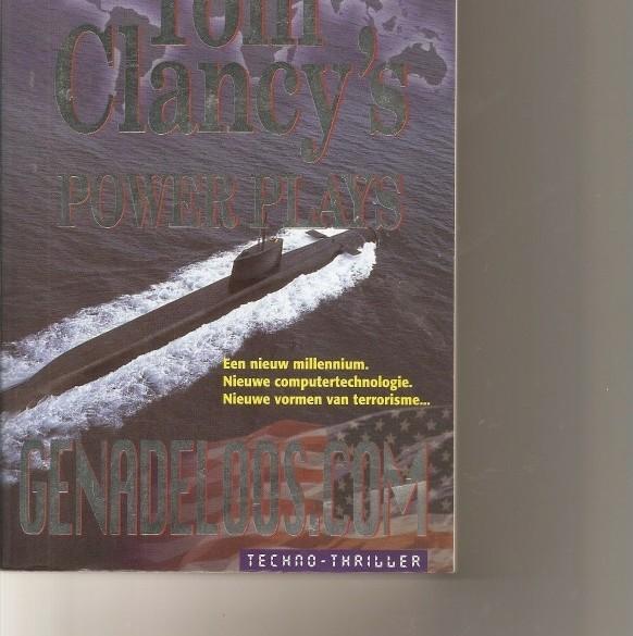 Genadeloos.Com-power plays /Tom Clancy