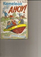 kameleon Ahoy / Hotze de Roos