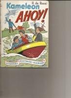 Kameleon Ahoy /H. de Roos