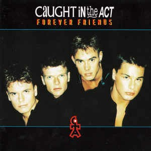 Caught in the act forever friends album