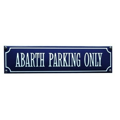 Abarth Parking Only Emaille Straat Naambord