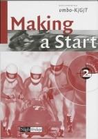 Making a start , werkboek, basisvorming vmbo-K/G/T