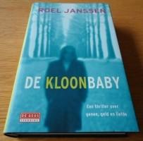 """Het nieuwe boek """"De Kloonbaby"""" van Roel Janssen."""