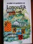 Een kijkje in de geschiedenis van Langedijk.