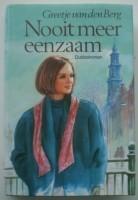 Nooit meer eenzaam - Dubbelroman - Greetje van den Berg