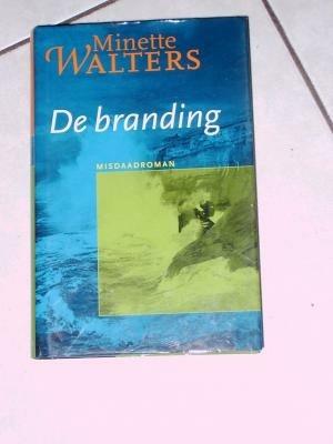 De branding/Minette Walters misdaadroman