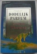 Dodelijk parfum - Gordon Thomas