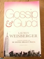 Lauren Weisberger - Gossip & Gucci