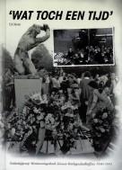 Boek 'WAT TOCH EEN TIJD' Lisse 1940 - 1945