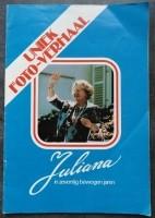 Boekje -  foto-verhaal Juliana in zeventig bewogen jaren