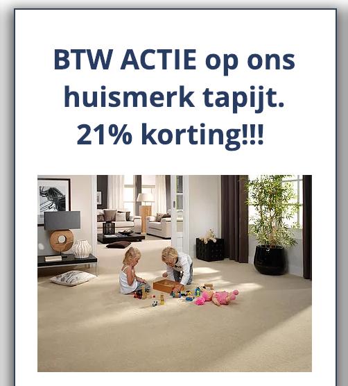 Vloer plus, 21% BTW korting op huismerk tapijt