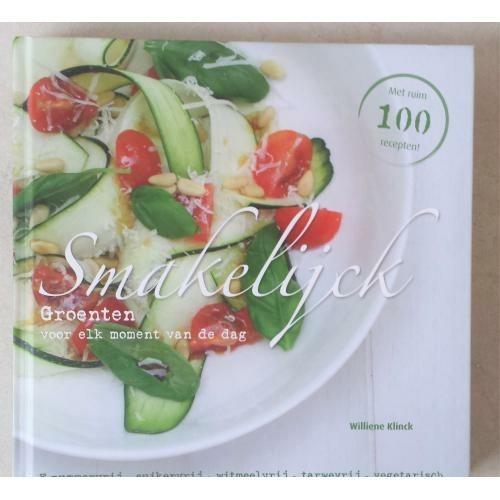Nieuw! smakelijck groenten - e-nummervrij willine klinck