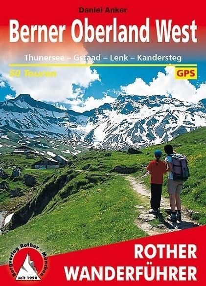 Wandelgids 14 Berner Oberland West Rother Wanderführer | Ro…