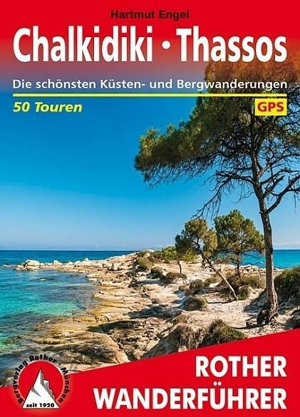 Wandelgids Chalkidiki - Thassos Rother Wanderführer | Rothe…