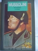 MUSSOLINI facistenleider, dictator + Hitler ekstra.