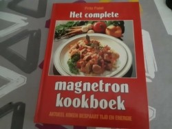 Het complete magnetron kookboek/Fritz Faist