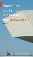 Wandelgids Wandelen buiten de binnenstad van Amsterdam   Ge…