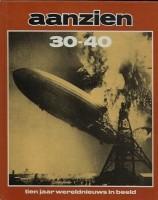 Twee boeken Aanzien 1900-1920 en Aanzien 30-40