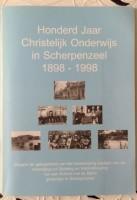 100 jaar Christelijk Onderwijs in Scherpenzeel