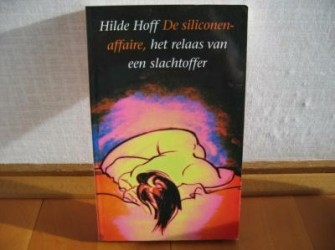 De siliconenaffaire (Hilde Hoff)