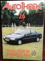 Autotheek 26 - Alles over de Peugeot 405 -1988