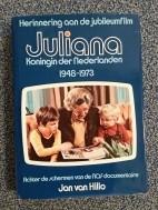 Juliana - Herinnering aan de jubileumfilm 1948-1973