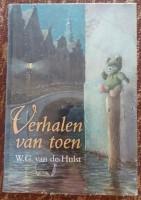Omnibus Voor Onze Kleinen / Verhalen van toen W.G.vd.Hulst