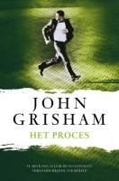 John Grisham - Het Proces