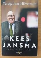 Terug naar Hilversum - Kees Jansma