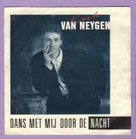 Erik van Neygen - Dans Met Mij Door De Nacht [2464]
