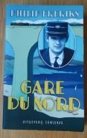 """Te koop het nieuwe boek """"Gare Du Nord"""" van Philip Freriks."""