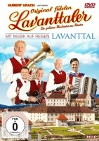 Hubert Urach und seine Original Fidelen Lavantaler - Mit Mu…