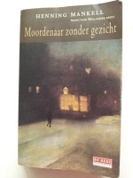 Henning Mankell - Moordenaar zonder gezicht