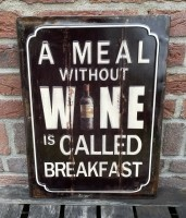 """Tekstbord: """"A meal without wine is called breakfast"""", 3D, M…"""