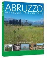 Reisgids Abruzzo Abruzzen Het groene hart van Italie   Edic…