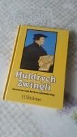 """Huldrych Zwingli - Hervormer van kerk en samenleving"""