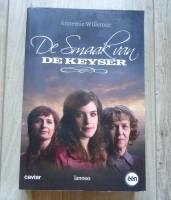 """Het boek """"De Smaak Van De Keyser"""" van Annemie Willemse."""