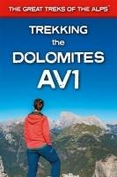 Wandelgids Trekking the Dolomites Alta Via 1   Knife Edge